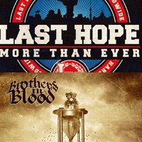 Новите албуми на Last Hope и Brothers In Blood в онлайн магазина ни