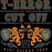 T-Error от Сърбия и Cut Off на мини балканско турне